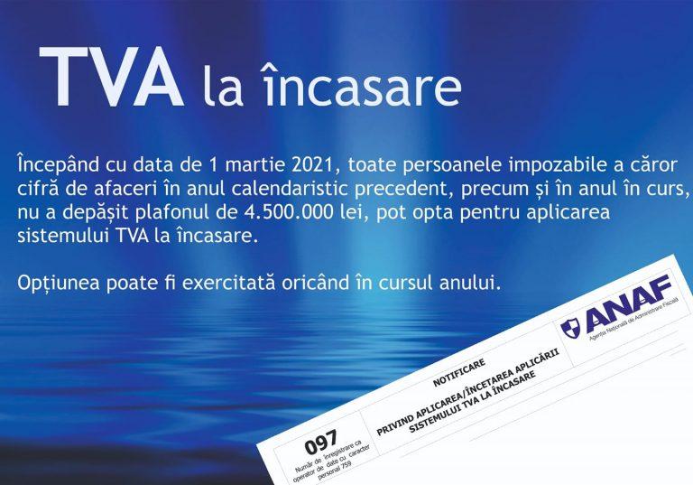 Clarificări privind aplicarea sistemului TVA la încasare