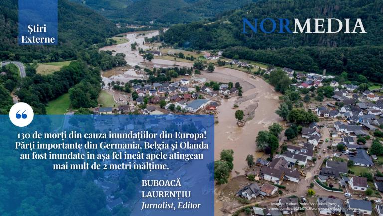130 de morți din cauza inundațiilor din Europa!