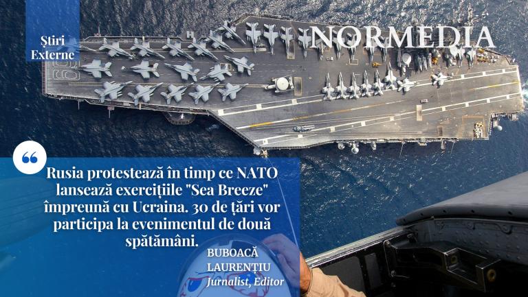 """Rusia protestează în timp ce NATO lansează exercițiile """"Sea Breeze"""""""