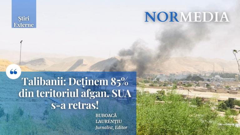 Talibanii: Deținem 85% din teritoriul afgan. SUA s-a retras!