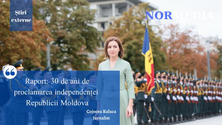 Raport: 30 de ani de proclamarea independenței Republicii Moldova