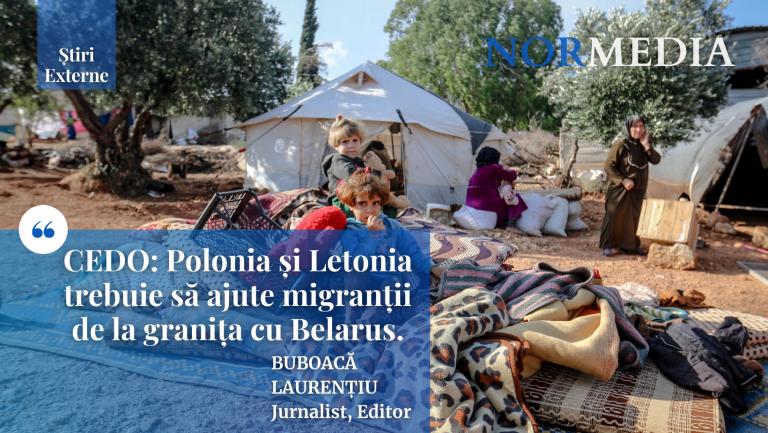 CEDO: Polonia și Letonia trebuie să ajute migranții de la granița cu Belarus