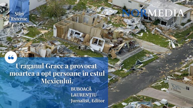 Uraganul Grace a provocat moartea a opt persoane în estul Mexicului