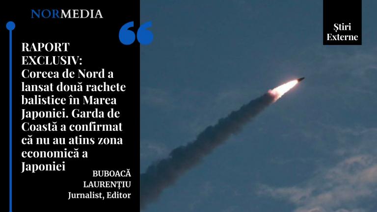 RAPORT EXCLUSIV: Coreea de Nord a lansat două rachete balistice în Marea Japoniei. Garda de Coastă a confirmat că nu au atins zona economică a Japoniei
